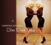 Slow Down Baby de Christina Aguilera