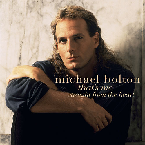 That's Me de Michael Bolton