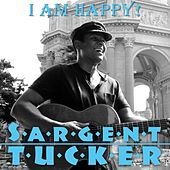 I Am Happy by Sargent Tucker