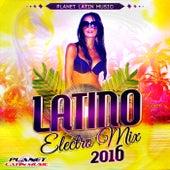 Latino Electro Mix 2016 - EP de Various Artists