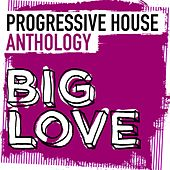 Big Love Progressive House Anthology - EP de Various Artists