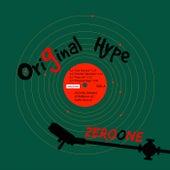 Original Hype - Single by ZerO One