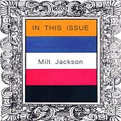 In This Issue by Milt Jackson