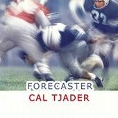 Forecaster by Cal Tjader