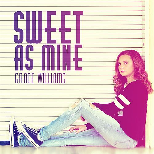 Sweet as Mine by Grace Williams