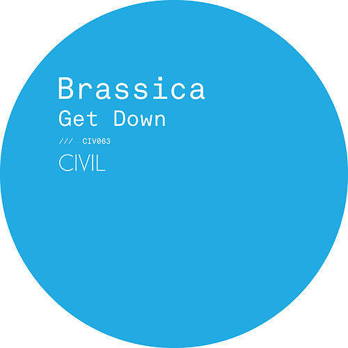 Get Down by Brassica