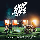 I Was Made For Loving You (My Team) de Skip the Use