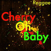 Cherry Oh Baby by Various Artists