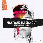 Stay Out de Max Vangeli