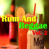 Rum And Reggae, Vol. 2 by Various Artists