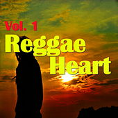 Reggae Heart, Vol. 1 by Various Artists