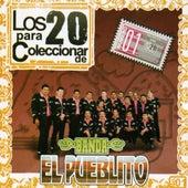 Los 20 Para Coleccionar by Banda El Pueblito