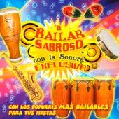 A Bailar Sabroso Con La Sonora Explosiva by Sonora Explosiva
