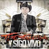 Y Sigo Vivo by Tito Y Su Torbellino