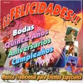 Felicidades Musica Tradicional para Eventos Especiales de German Garcia
