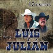 15 Éxitos, Vol.1 de Luis Y Julian