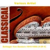 Schlager Von Gestern 1910-1950 (4 Of 4) by Various Artists