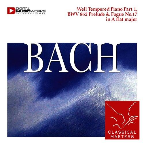 Well Tempered Piano Part 1, BWV 862 Prelude & Fugue No.17 in A flat major by Johann Sebastian Bach