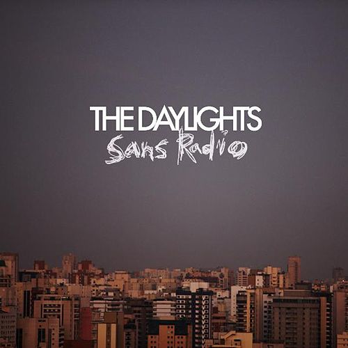 Sans Radio EP by The Daylights