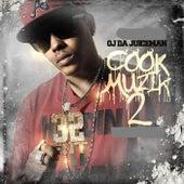 Cook Muzik, Vol. 2 von OJ Da Juiceman