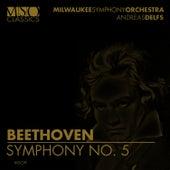 Beethoven: Symphony No. 5 by Milwaukee Symphony Orchestra
