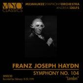 "HAYDN: Symphony No. 104 ""London"" by Milwaukee Symphony Orchestra"