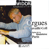 Widor: Symphonies No. 7 & No. 9 by Frédéric Ledroit