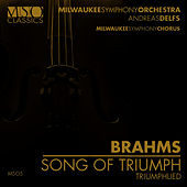Brahms: Song Of Triumph (Triumphlied) by Milwaukee Symphony Orchestra