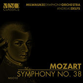 Mozart: Symphony No. 38 by Milwaukee Symphony Orchestra