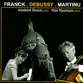 Franck: Sontata for Cello and Piano, Debussy: Sonata for Cello and Piano & Martinů: Variations on a Slovakian Theme and Variatio by Bohemian Classic Mix 01