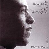 The Piano Music Of Arthur Cunningham by John Ellis