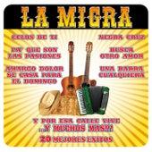 20 Mejores Éxitos by La Migra