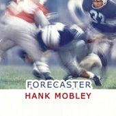 Forecaster von Hank Mobley