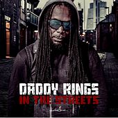 In the Streets by Daddy Rings