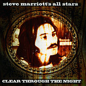 Clear Through the Night [Pilot] by Steve Marriott