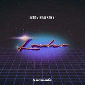 Louder von Mike Hawkins