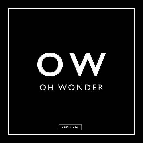 Crazy In Love by Oh Wonder