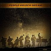 People Golden Dream by Ike Quebec