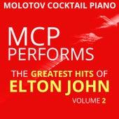 MCP Performs the Greatest Hits of Elton John, Vol. 2 von Molotov Cocktail Piano