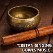 Tibetan Singing Bowls Music by Tibetan Singing Bowls