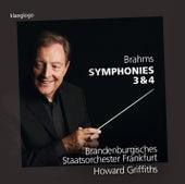 Brahms: Symphonies Nos. 3 & 4 by Brandenburgisches Staatsorchester Frankfurt