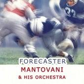 Forecaster von Mantovani & His Orchestra