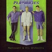 Playmates von Mantovani & His Orchestra