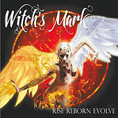 Rise Reborn Evolve by Witch's Mark