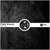 Club House, Vol. 01 - EP by Various Artists