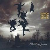 L'habit de plume de Hamon Martin Quintet