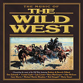 The Music Of The Wild West von Various Artists