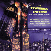 The Towering Inferno And Other Disaster Classics von Various Artists