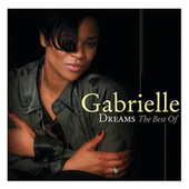 Gabrielle - Dreams The Best Of by Gabrielle