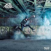 Dream Culture de Kid Noize